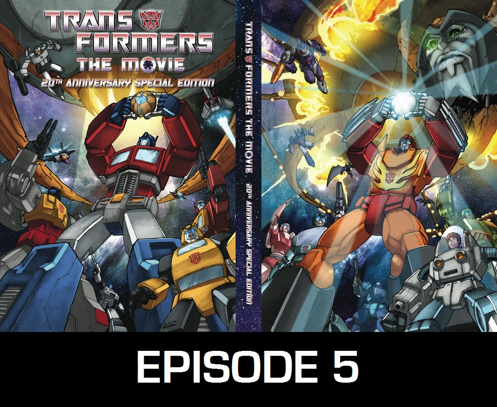 episode 05 � transformers movie 1986 commentary